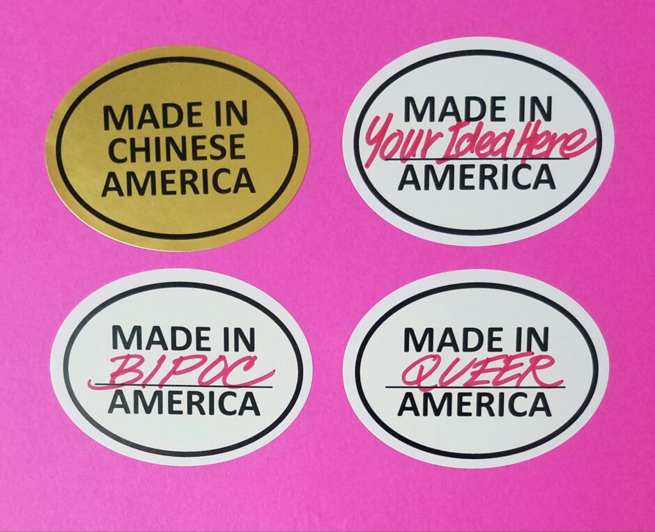 "Oval stickers with ""Made in (blank) America"" written on them"